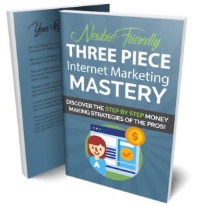 Three Piece Internet Marketing Mastery