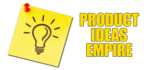 Product Ideas Empire Title