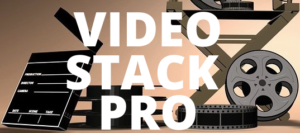 Video Stack Pro